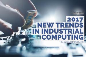 2017 trends industrial computing