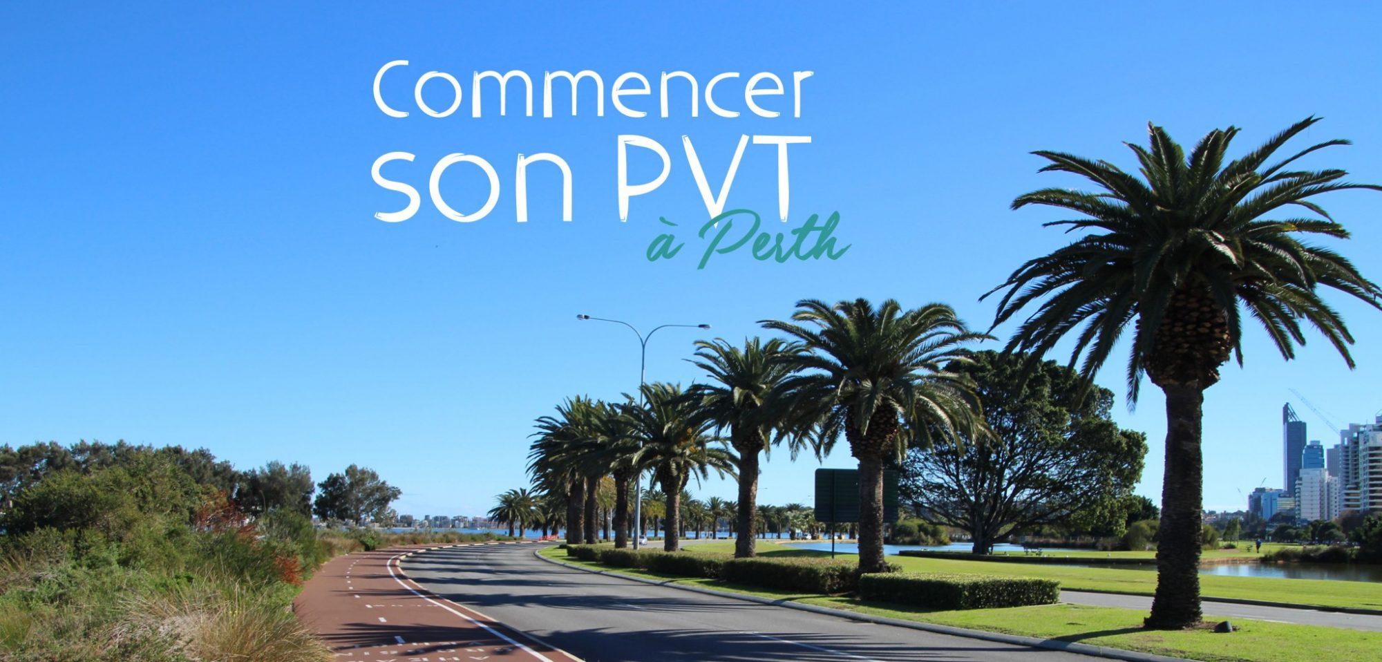 Dans quelle ville commencer son PVT en Australie