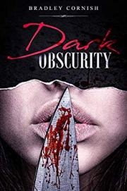 Dark Obscurity by Bradley Cornish