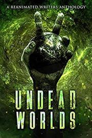 A Post-Apocalyptic Zombie Anthology