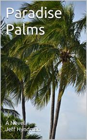 Paradise Palms by Jeff Hyndman