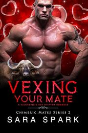 Vexing Your Mate: A Valentine's Day Shifter Romance