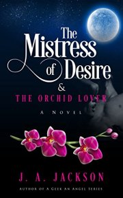 Mistress of Desire and The Orchid Lover