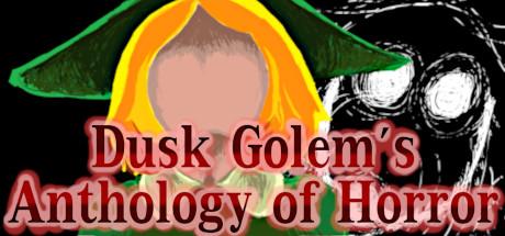 Dusk Golems Anthology Of Horror Download Free Game