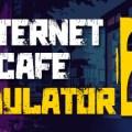 Internet Cafe Simulator 2 Download Free PC Game