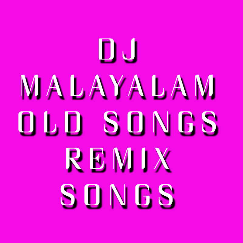 Download Malayalam Old Hit Songs Download - newgator
