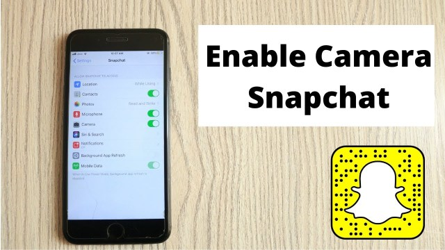 Allow Snapchat Camera Access on iPhone and Android