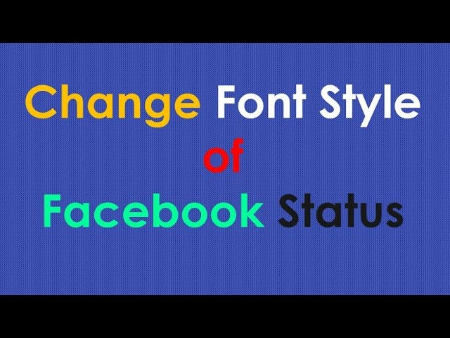 Change a Font on Facebook with Ease