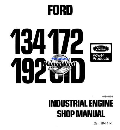 Ford 134, 172, 192 CID Engine Repair Shop Manual