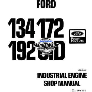 Ford 134, 172, 192 CID Engine Repair Shop Manual