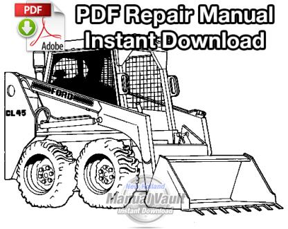 Ford CL25 Skid Steer Loader Repair Manual