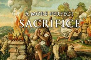A-More-Perfect-Sacrificet-THUMB