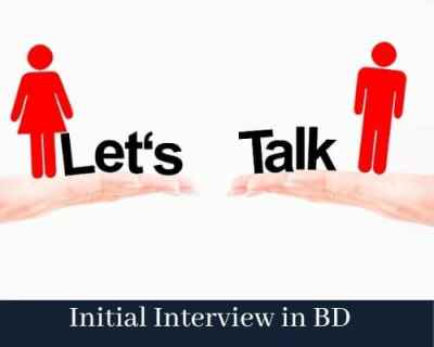 Initial Interview in BD