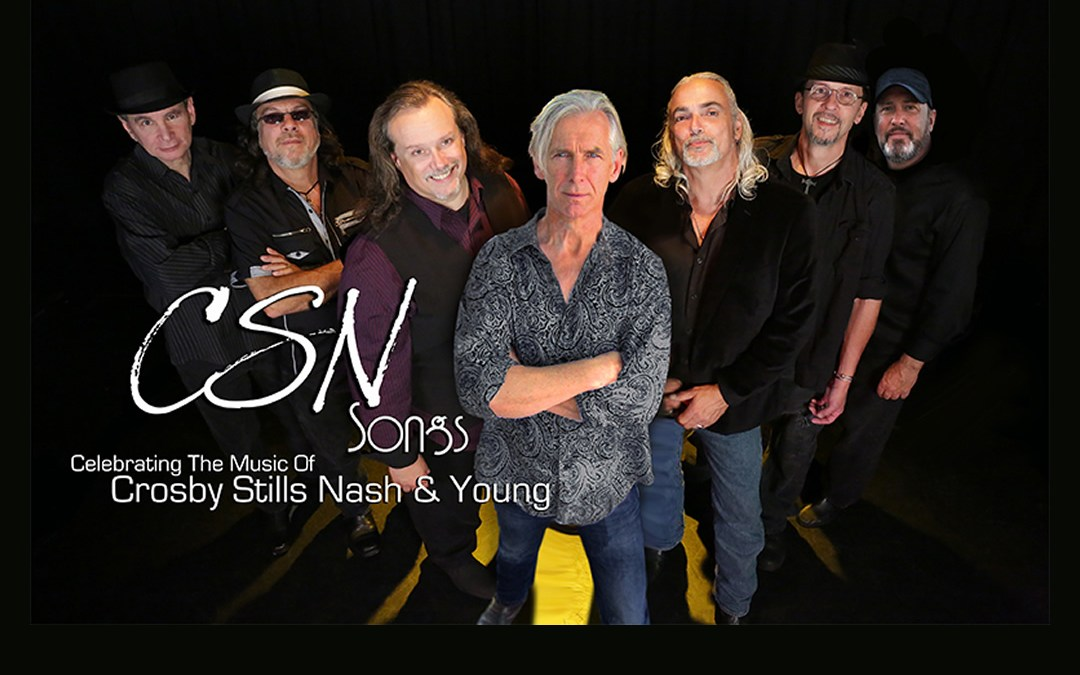CSN Songs: The Music of Crosby, Stills, Nash, & Young Live at New Hope Winery