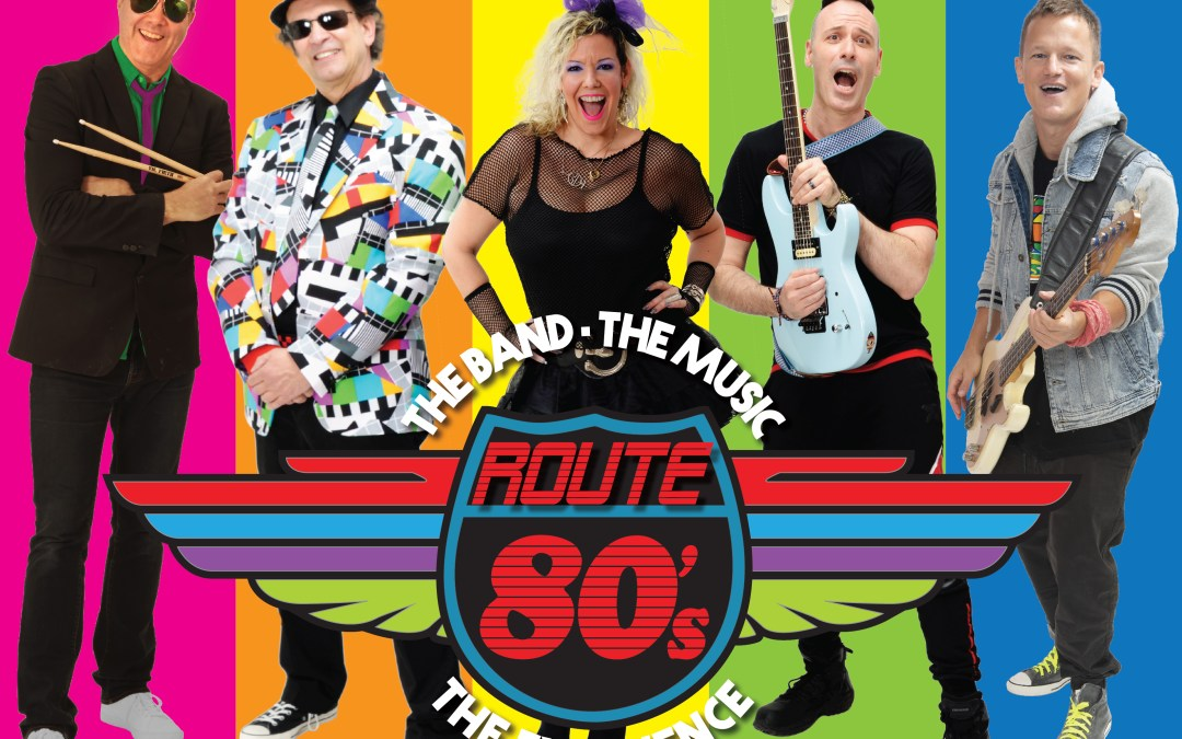 SOLD OUT Route 80s The Ultimate Dance Party Live At New Hope Winery