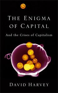 Jacket of The Engima Of Capital by David Harvey