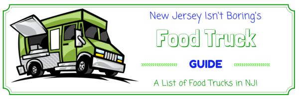 New Jersey Food Trucks New Jersey Isnt Boring