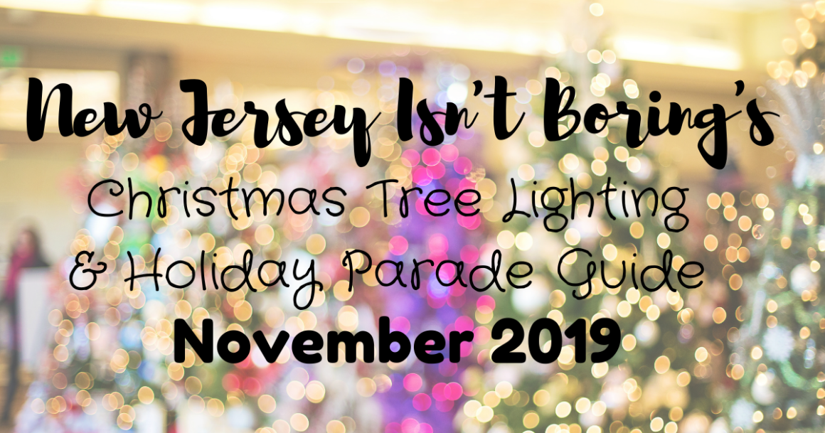 When Is Bridgeton New Jersey Christmas Parade 2020 Tis the Season: 20+ New Jersey Christmas Tree Lightings & Holiday