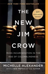 The New Jim Crow - Mass Incarceration in the Age of Colorblindness ...
