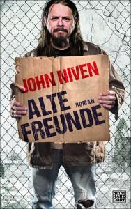 Alte Freunde von John Niven