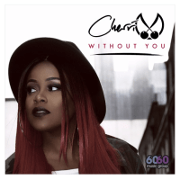 New Track: Without You - Cherri V