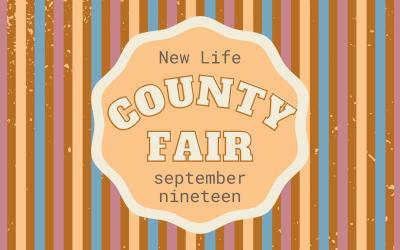 New Life County Fair – Sept 19