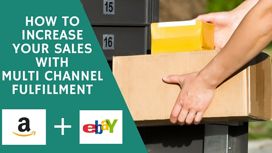 BP How To Increase Your Sales With Multi Channel Fulfillment