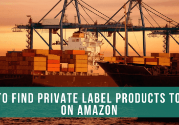 How To Find Amazon Private Label Products To Sell…The Unorthodox Way