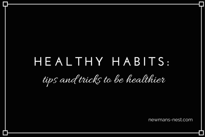 healthy habits, healthy, weight loss tips