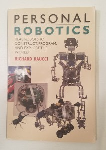 Personal Robotics by Richard Raucci