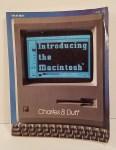 Introducing the Macintosh by Charles B. Duff
