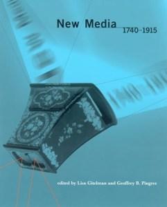 New Media 1740-1915