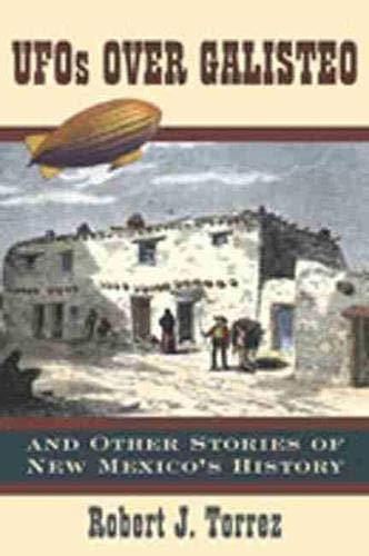 UFOs Over Galisteo