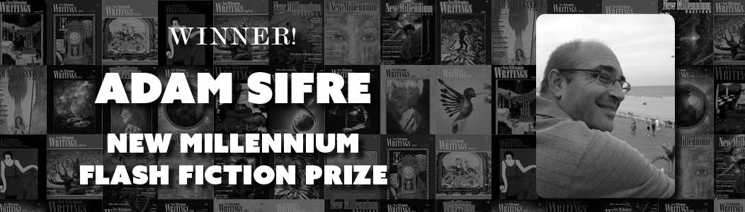 44th New Millennium Flash Fiction Prize 2017 - Adam Sifre