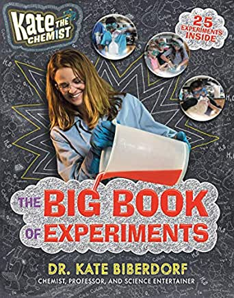 Cover image for the Big Book of Experiments by Dr. Kate Biberdorf Kate the Chemist