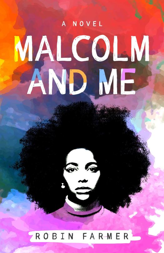 Book cover image for Malcolm and Me by Robin Farmer