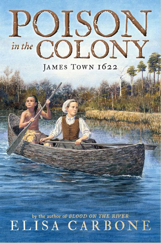 Book cover image for Poison in the Colony: Jamestown 1622 by Elisa Carbone