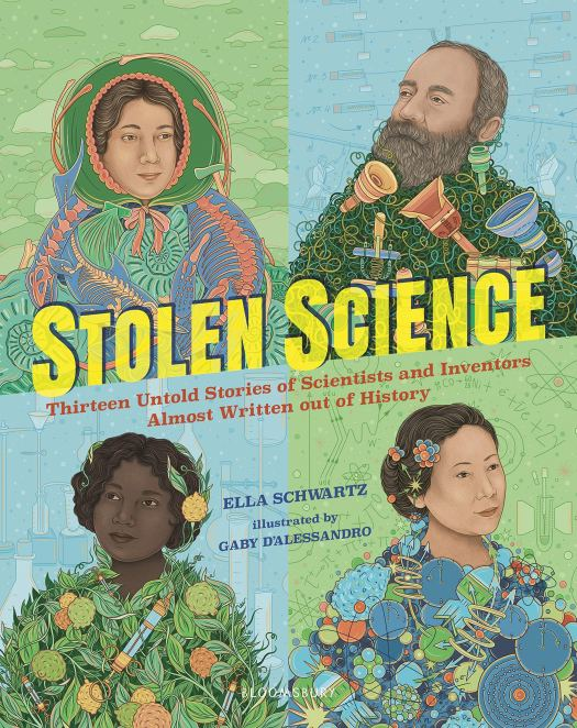 Book cover image for Stolen Science: Thirteen Untold Stories of Scientists and Inventors Almost Written Out of History by Ella Schwartz and Gaby D'Alessandro