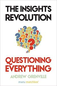 Photo of the book The Insight Revolution by Andrew Grenville