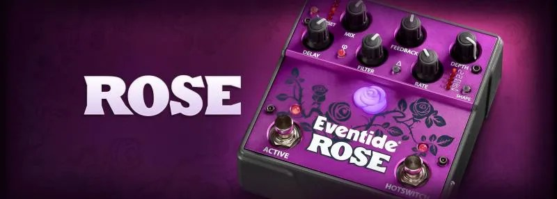 Eventide Rose, un delay diverso da tutti gli altri