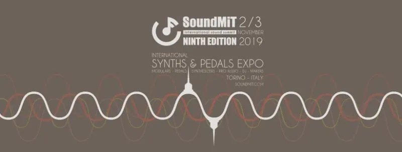Soundmit International Synth and Pedals Expo, annunciata la nona edizione