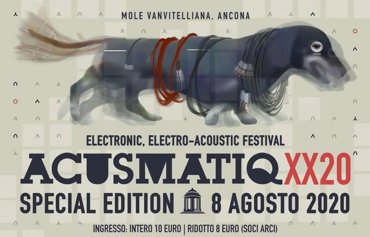 """Acusmatiq XX20, Ancona 8 agosto 2020: parola d'ordine """"non fermarsi""""."""