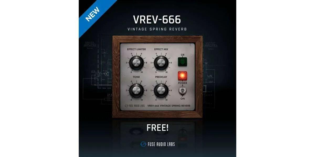 Fuse Audio Labs presenta VREV-666, plug-in gratuito basato su un raro riverbero a molla anni '60.