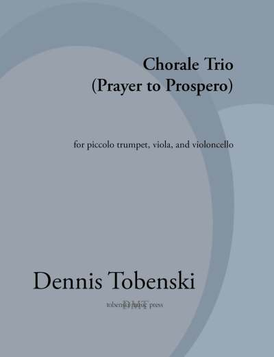 Tobenski Choral Trio Prayer to Prospero