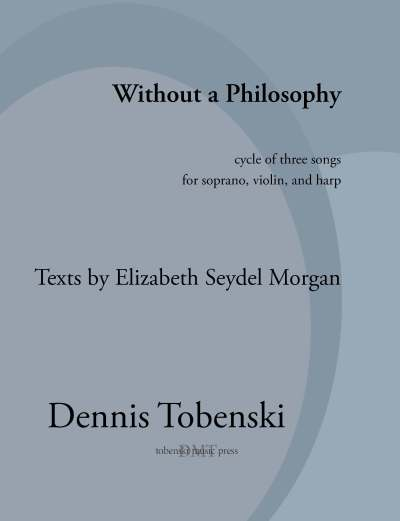 Tobenski Without a Philosophy