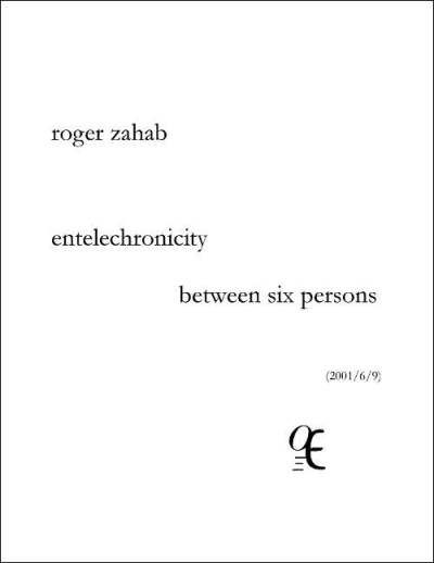 Zahab entelechronicity between six persons Z57-E2009-1