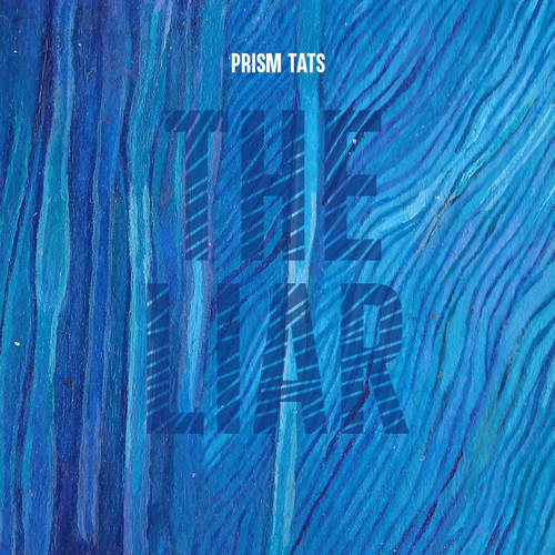 Prism Tats – The Liar (2017)