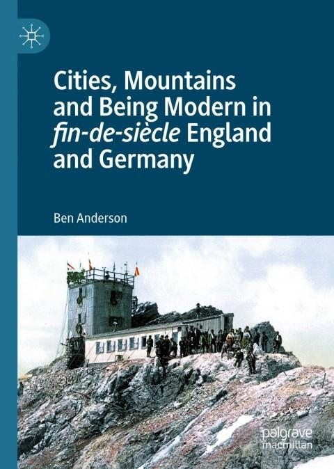 Anderson, Cities Mountains and Being Modern