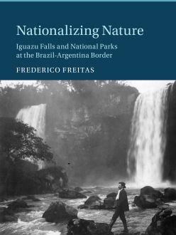Freitas, Nationalizing Nature