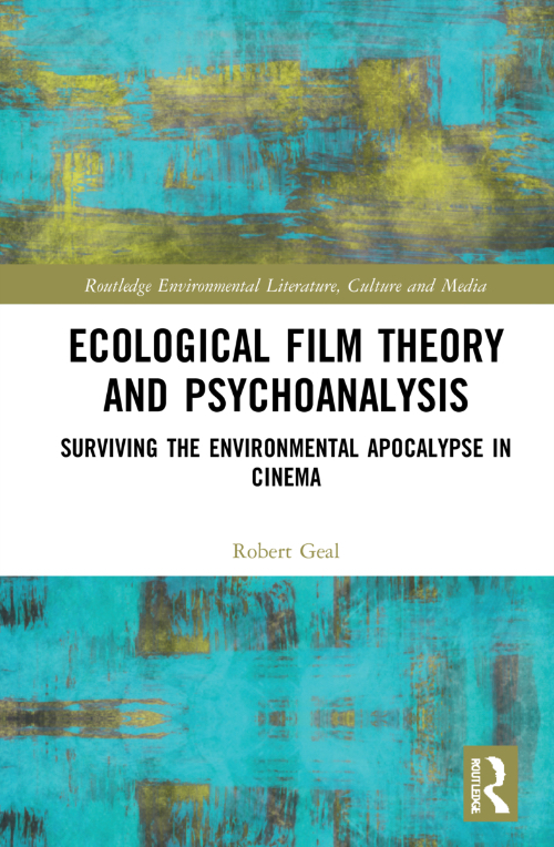 Geal, Ecological Film Theory